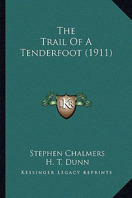 Trail of a Tenderfoot