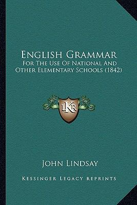 English Grammar : For the Use of National and Other Elementary Schools (1842)