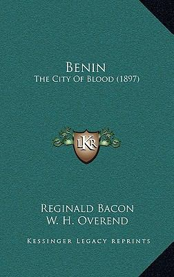 Benin : The City of Blood (1897)