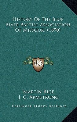 History of the Blue River Baptist Association of Missouri