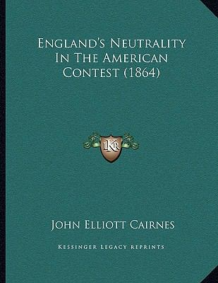 England's Neutrality in the American Contest
