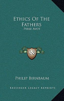 Ethics of the Fathers : Pirke Avot
