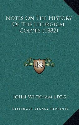 Notes on the History of the Liturgical Colors