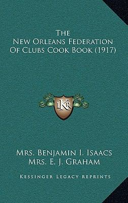 New Orleans Federation of Clubs Cook Book