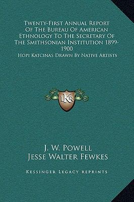 Twenty-First Annual Report of the Bureau of American Ethnology to the Secretary of the Smithsonian Institution 1899-1900 : Hopi Katcinas Drawn by Nativ