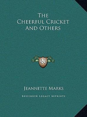 Cheerful Cricket and Others