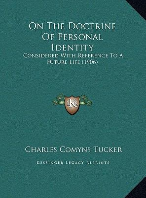 On the Doctrine of Personal Identity : Considered with Reference to A Future Life (1906)