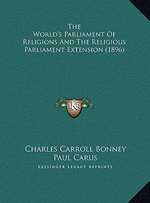 World's Parliament of Religions and the Religious Parliament Extension