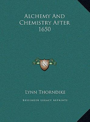Alchemy and Chemistry After 1650