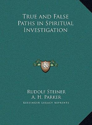 True and False Paths in Spiritual Investigation
