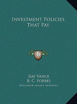 Investment Policies That Pay
