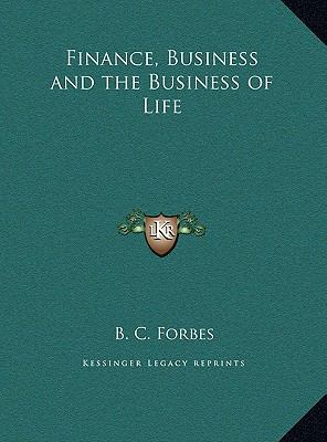 Finance, Business and the Business of Life