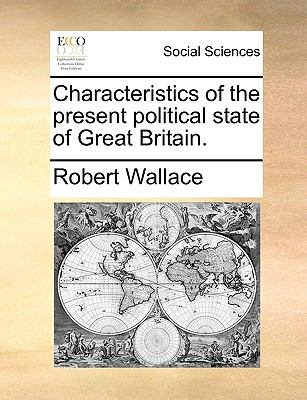 Characteristics of the Present Political State of Great Britain