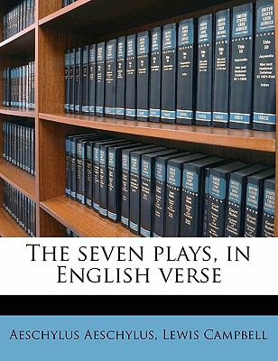 Seven Plays, in English Verse
