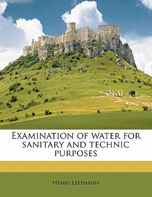 Examination of Water for Sanitary and Technic Purposes
