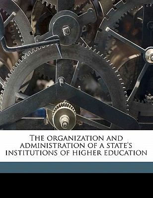 Organization and Administration of a State's Institutions of Higher Education