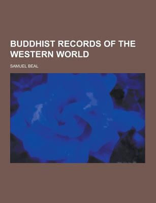 Buddhist Records of the Western World