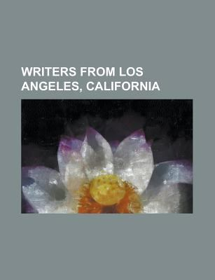 Writers from Los Angeles, California : Adela Rogers St. Johns, Albert Saijo, Aldous Huxley, Angelina Jolie, Anita Caspary, Arnold Lobel, Barney Ruditsk