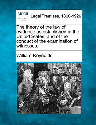 The theory of the law of evidence as established in the United States, and of the conduct of the examination of witnesses.