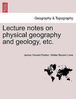 Lecture notes on physical geography and geology, etc.
