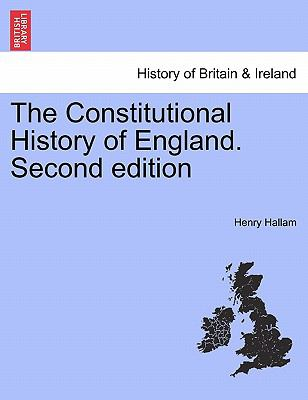 The Constitutional History of England. Second edition
