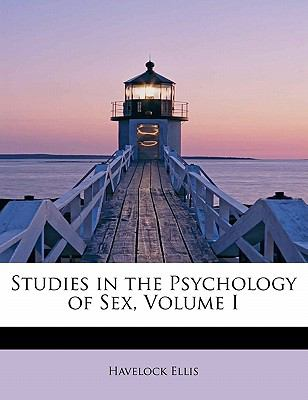 Studies in the Psychology of Sex, Volume I