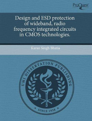 Design and ESD protection of wideband, radio frequency integrated circuits in CMOS technologies.