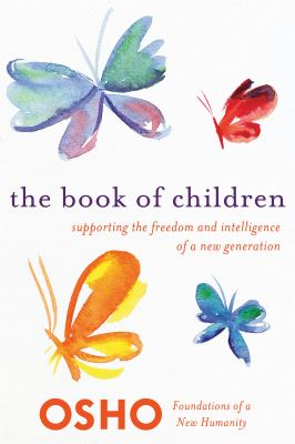 Book of Children : Supporting the Freedom and Intelligence of a New Generation