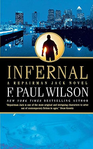 Infernal: A Repairman Jack Novel