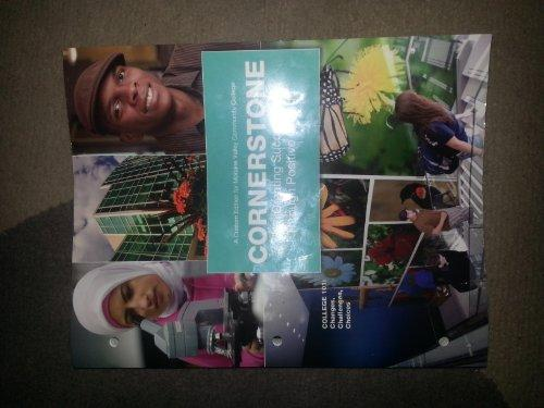 Cornerstone Creating Sucess Through Positive Change 6th Edition (College 101: A Custom Edition for Moraine Valley Community College)