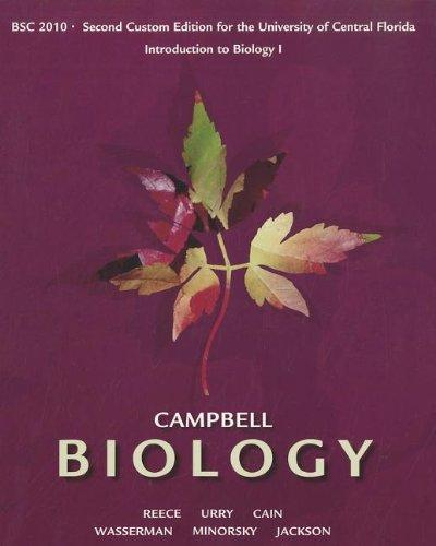 Campbell Biology: Custom Edition for the University of Central Florida: Introduction to Biology 1 BSC 2010