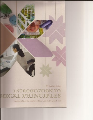 CSULB Package - Intro to Chemical Principles + Student Solutions Manual (Introduction to Chemical Principles Custom Edition for California State University, Long Beach with Student Solutions Manual)