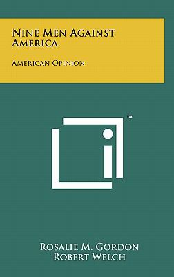 Nine Men Against America: American Opinion
