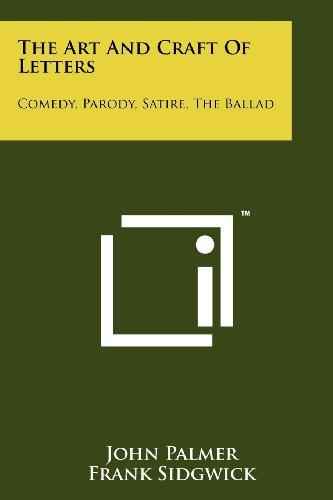 The Art and Craft of Letters: Comedy, Parody, Satire, the Ballad