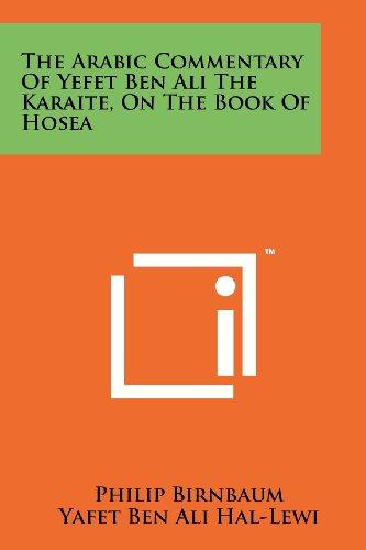 The Arabic Commentary Of Yefet Ben Ali The Karaite, On The Book Of Hosea