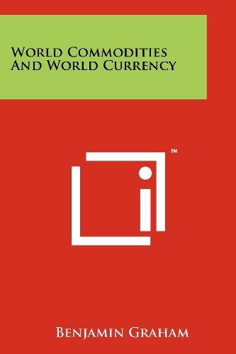 World Commodities And World Currency