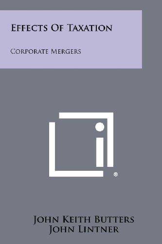 Effects Of Taxation: Corporate Mergers