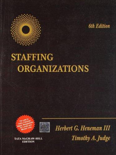 Staffing Organizations 6th Edition