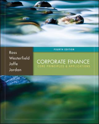 Corporate Finance: Core Principles and Applications with Connect Plus