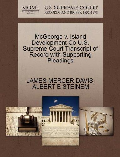 McGeorge v. Island Development Co U.S. Supreme Court Transcript of Record with Supporting Pleadings