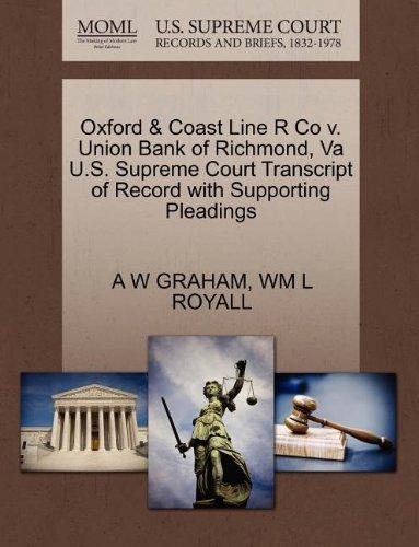 Oxford & Coast Line R Co v. Union Bank of Richmond, Va U.S. Supreme Court Transcript of Record with Supporting Pleadings