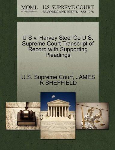 U S v. Harvey Steel Co U.S. Supreme Court Transcript of Record with Supporting Pleadings