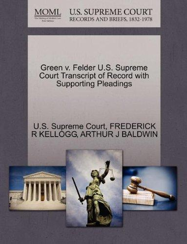 Green v. Felder U.S. Supreme Court Transcript of Record with Supporting Pleadings
