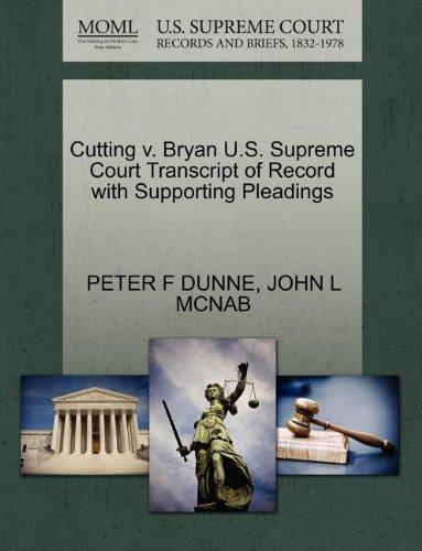Cutting v. Bryan U.S. Supreme Court Transcript of Record with Supporting Pleadings