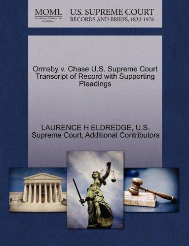 Ormsby v. Chase U.S. Supreme Court Transcript of Record with Supporting Pleadings