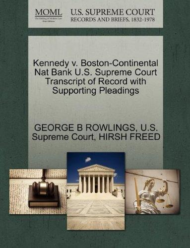 Kennedy v. Boston-Continental Nat Bank U.S. Supreme Court Transcript of Record with Supporting Pleadings