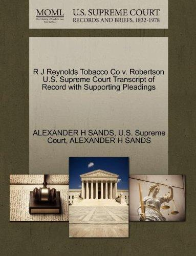 R J Reynolds Tobacco Co v. Robertson U.S. Supreme Court Transcript of Record with Supporting Pleadings