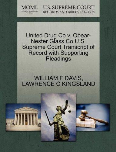 United Drug Co v. Obear-Nester Glass Co U.S. Supreme Court Transcript of Record with Supporting Pleadings