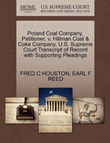 Poland Coal Company, Petitioner, v. Hillman Coal & Coke Company. U.S. Supreme Court Transcript of Record with Supporting Pleadings