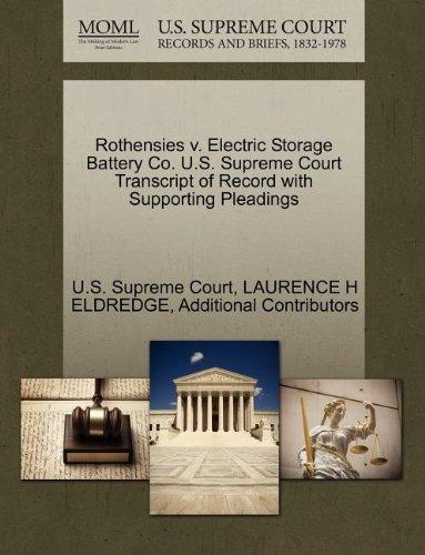 Rothensies v. Electric Storage Battery Co. U.S. Supreme Court Transcript of Record with Supporting Pleadings